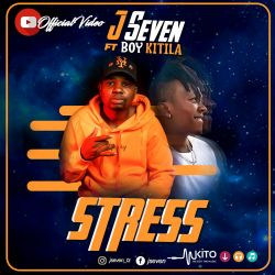 J Seven - Love Stress ft Boy Kitila