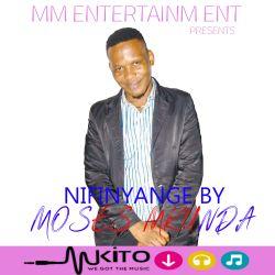 Moses Mkunda - NIFINYANGE - MOSES MKUNDA