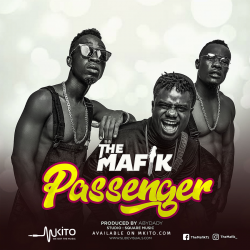 The Mafik - Passenger (Produced by Abydad)