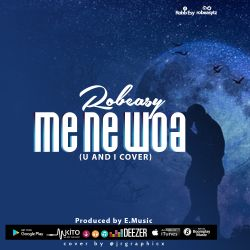 Robbesy - Robeasy - Me Ne Woa | Cover |