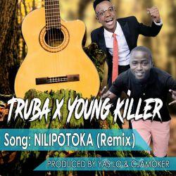 Trubadour - NILIPOTOKA REMIX FEAT YOUNG KILLER