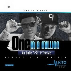 Balle ryhmez - Air balle ft P the mc-One in a million