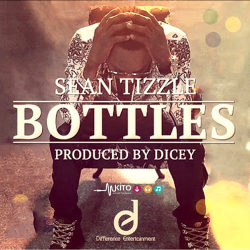 Sean Tizzle - Bottles (Prod by Dicey)