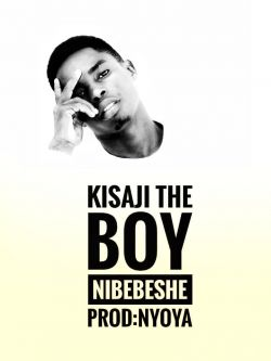 Kisaji the boy - Nibebeshe