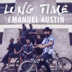 Emanuel Austin - Long Time (Part 1)