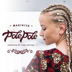 Makihiyo - Pole Pole