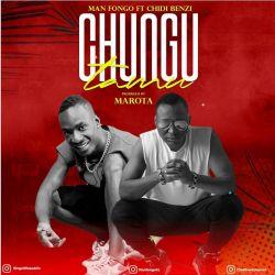 Man Fongo - Chungu Tamu (ft. Chid Benz)