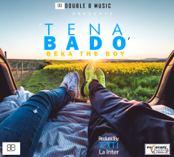 BEKA the BOY - TENA BADO