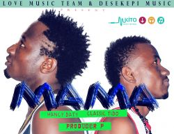Producer P - Hancy Daty ft Tiddo--Mama