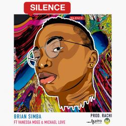 Brian Simba - Silence Ft. Vanessa Mdee & Michael Love