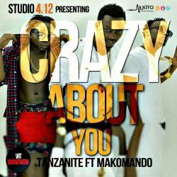 TANZANITE V-I-P - Crazy About You