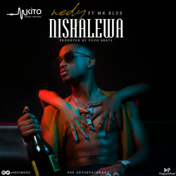 Nedy Music - Nishalewa Ft.Mr Blue