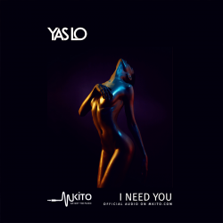 Yas Lo - I Need You