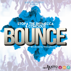 Stopa The  Rhymecca - Bounce ft Conscious
