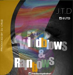 JTD - Windblows & Rainbows