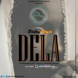 Dudu Baya - Dela