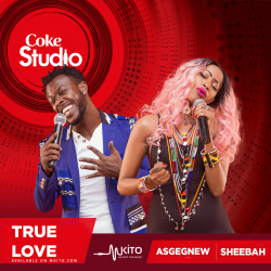 Coke Studio Africa - True Love - Sheebah and Asgegnew Ashko