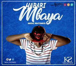 Moh rhymes - HABARI MBAYA