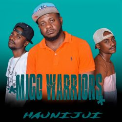 Migo Warriors - Haunijui
