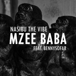 Nasibu the Vibe - Mzee Baba (feat. Bennysofar)