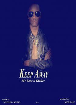 MR.Boss/MISTARII - KEEP AWAY