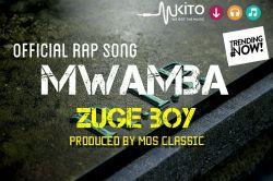 MOS CLASSIC - MWAMBA--ZUGE BOY