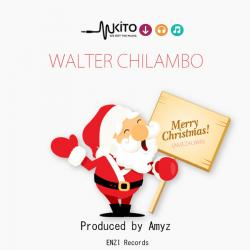 Walter Chilambo - Merry Christmas (Amezaliwa)
