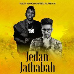 K2ga - Jedan Jathabah (ft. Mohamed Almenji)