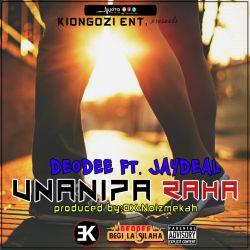DEODEE - Unanipa Raha