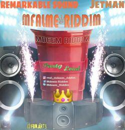 Mdeem Riddim - Party Loud (Mfalme Riddim)