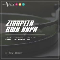 Chaba - Zinapita kwa Hapa