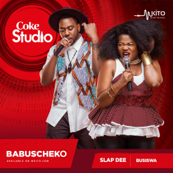 Coke Studio Africa - Babuscheko - Slapdee and Busiswa