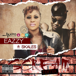 Eazzy - Scream Remix Ft. Skales