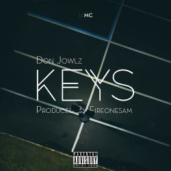Don jowlz - Keys (Prod by FireOne)