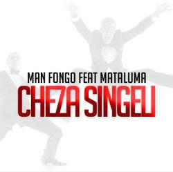 Man Fongo - Cheza Singeli