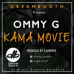 CJAMOKER - Ommy G - Kama Movie