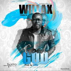 Willax Prince - Good God