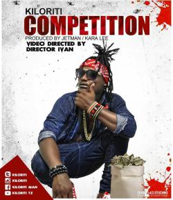 Kiloriti - Competition _ Produced by JettyMan & Kara lee