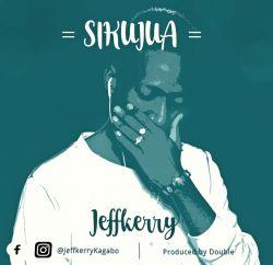 Jeffkerry  - Sikujua
