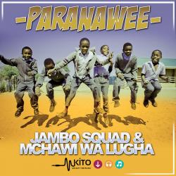Jambo Squad - Paranawee