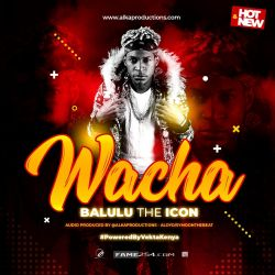Balulu Theicon - WACHA by BALULU