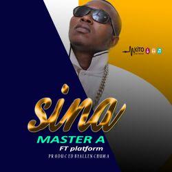 Master a - Master A - Sina Ft plartform (Producer chuma)