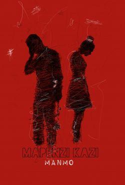 Manmo - Mapenzi Kazi