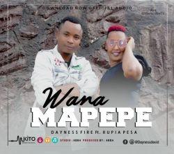 mwamba 4reiner - Dayness Fire Ft. Rupia Pesa - Wana Mapepe