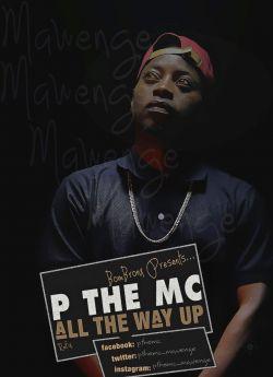 P the MC na Zaiid - All The Way Up Refix
