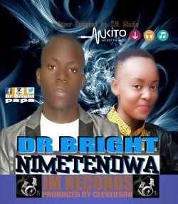 Dr.BRIGHT - Dr.Bright-Nimetendwa