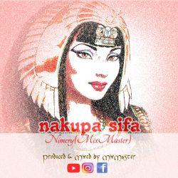 MixMaster - Nakupa Sifa
