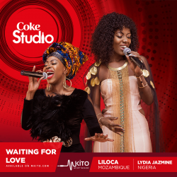 Coke Studio Africa - Waiting for Love - Lydia Jasmine and Liloca