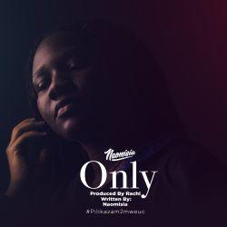 Naomisia - Only