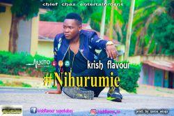 Krish flavour - Krrish Flavor_Nihurumie